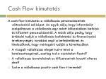 cash flow kimutat s