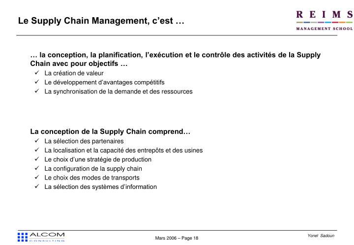 Le Supply Chain Management, c'est …