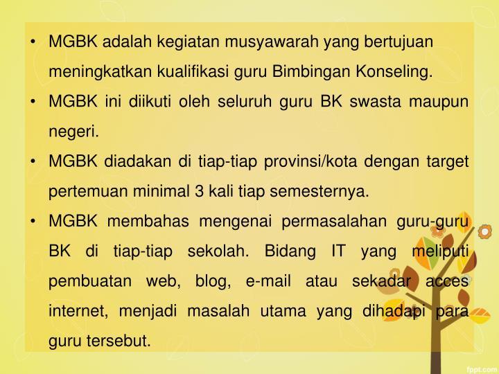 MGBK adalah kegiatan musyawarah