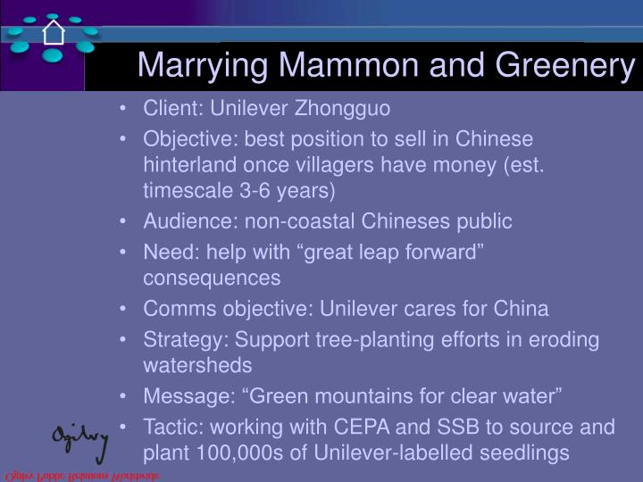 Marrying Mammon and Greenery
