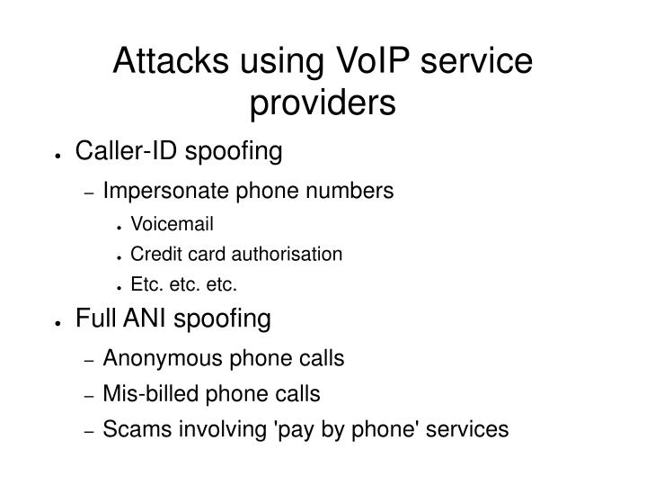 Attacks using VoIP service providers