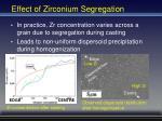 effect of zirconium segregation