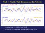 wall 3 anal r wall thickness and tip velocity