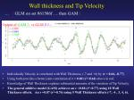wall thickness and tip velocity