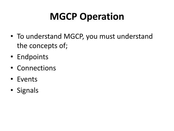 MGCP Operation