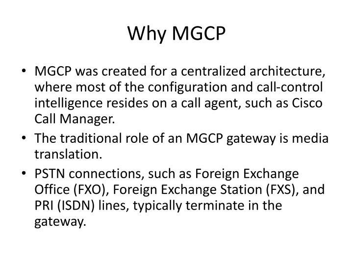 Why mgcp