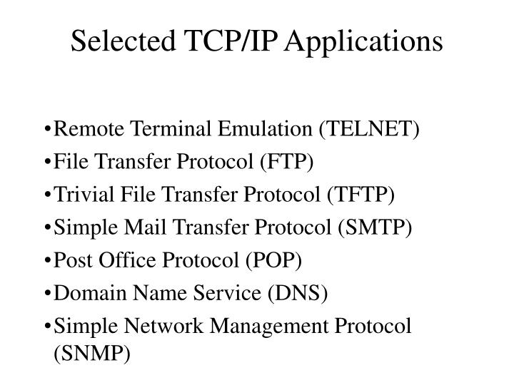 PPT - Selected TCP/IP Applications PowerPoint Presentation