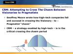 crm attempting to cross the chasm between visionaries to pragmatists