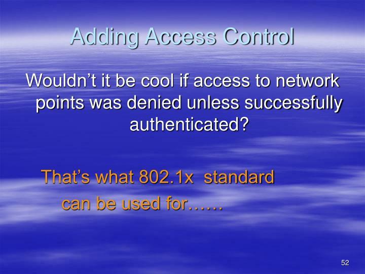 Adding Access Control