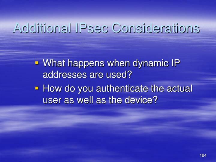 Additional IPsec Considerations