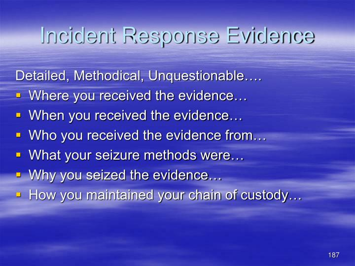 Incident Response Evidence