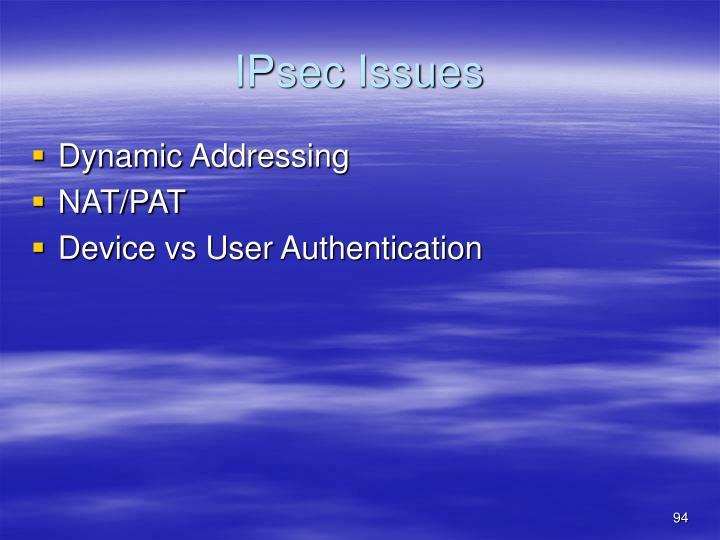 IPsec Issues