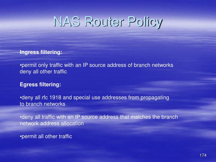 NAS Router Policy