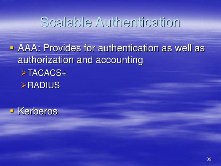 Scalable Authentication