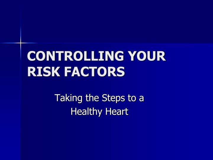 controlling your risk factors n.