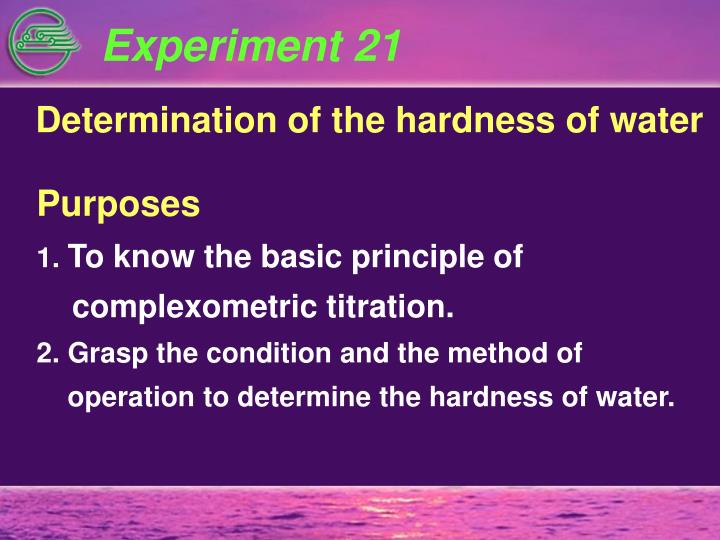 complexometric determination of water hardness Determining the total hardness in water using complexometric titration with edta tutorial suitable for chemistry students.