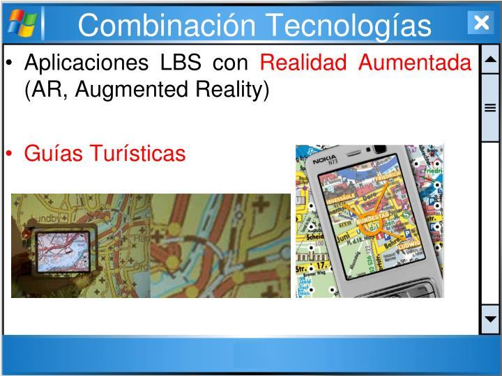 Combinación Tecnologías