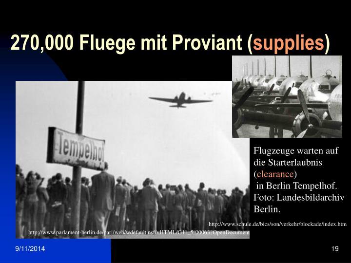 270,000 Fluege mit Proviant (