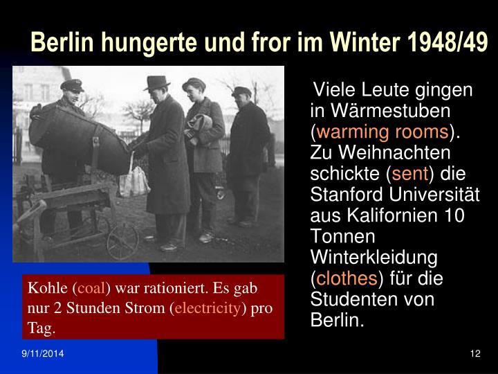 Berlin hungerte und fror im Winter 1948/49