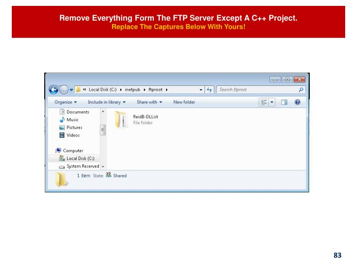 Remove Everything Form The FTP Server Except A C++ Project.