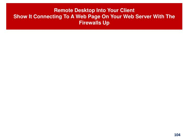 Remote Desktop Into Your Client