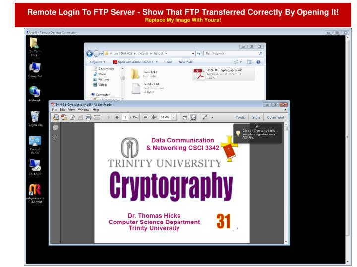 Remote Login To FTP Server - Show That FTP Transferred Correctly By Opening It!