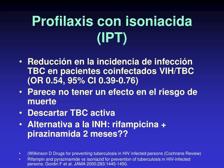 Profilaxis con isoniacida (IPT)