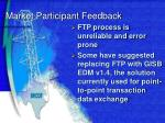 market participant feedback