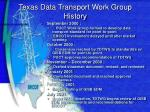 texas data transport work group history