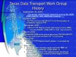 texas data transport work group history1