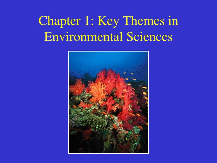 chapter 1 key themes in environmental sciences n.