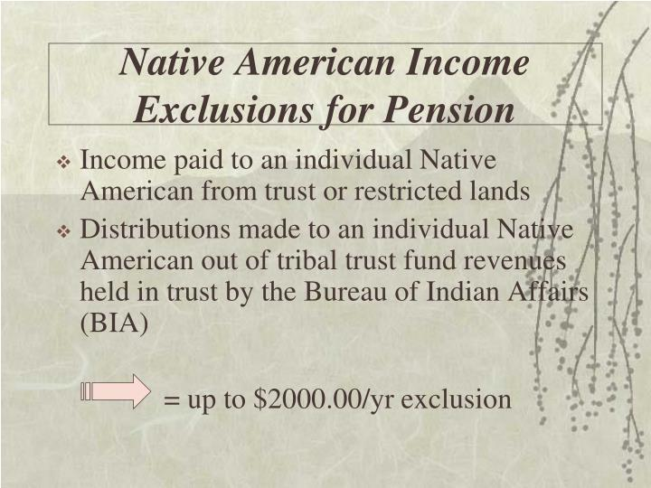 Native American Income Exclusions for Pension