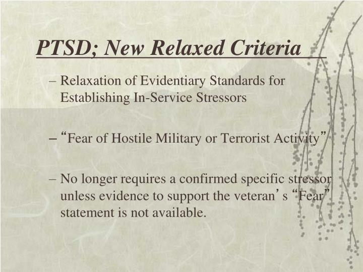PTSD; New Relaxed Criteria