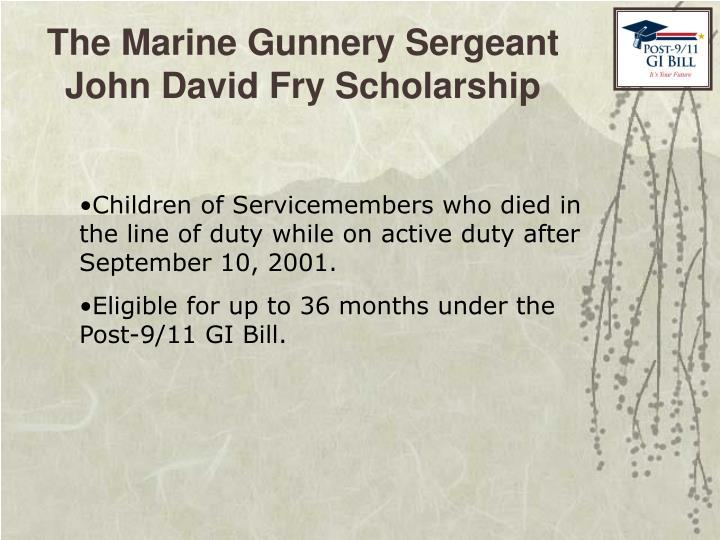 The Marine Gunnery Sergeant John David Fry Scholarship