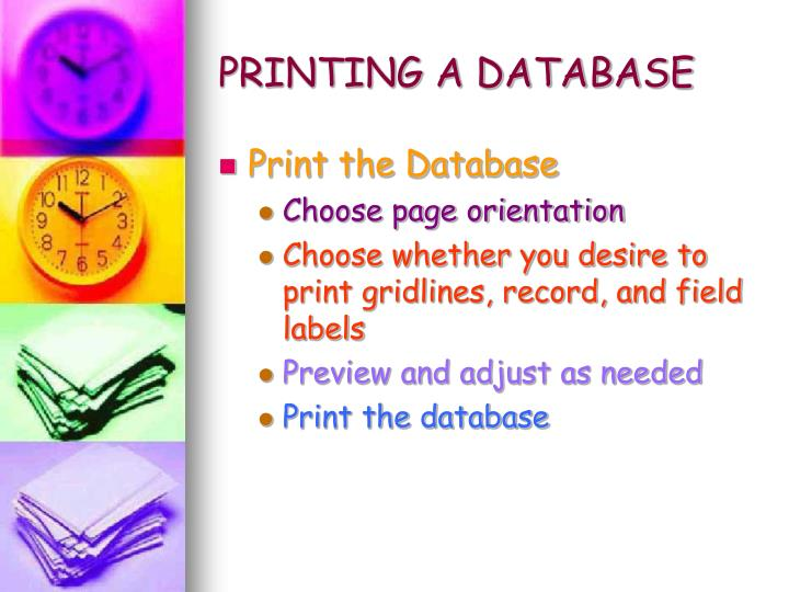 PRINTING A DATABASE