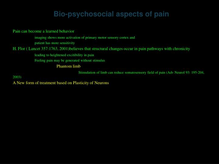 Bio-psychosocial aspects of pain