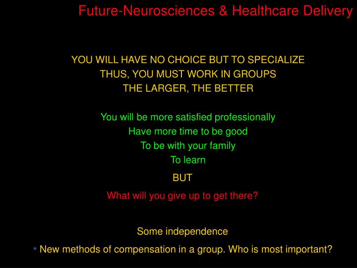 Future-Neurosciences & Healthcare Delivery
