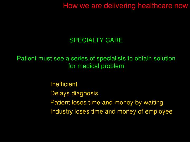 How we are delivering healthcare now