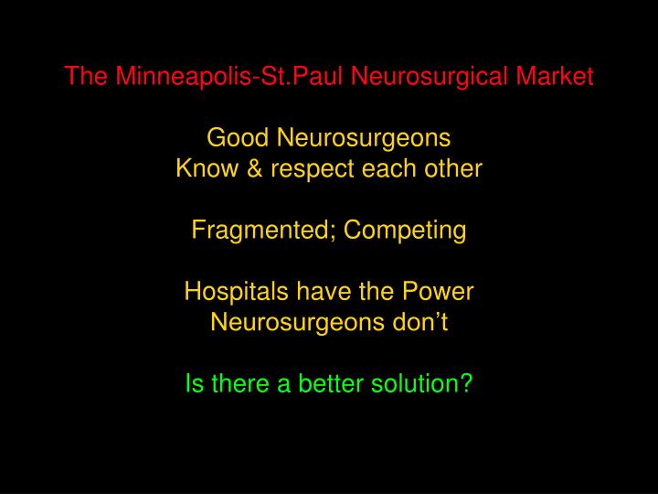 The Minneapolis-St.Paul Neurosurgical Market