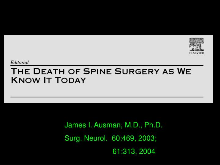 James I. Ausman, M.D., Ph.D.