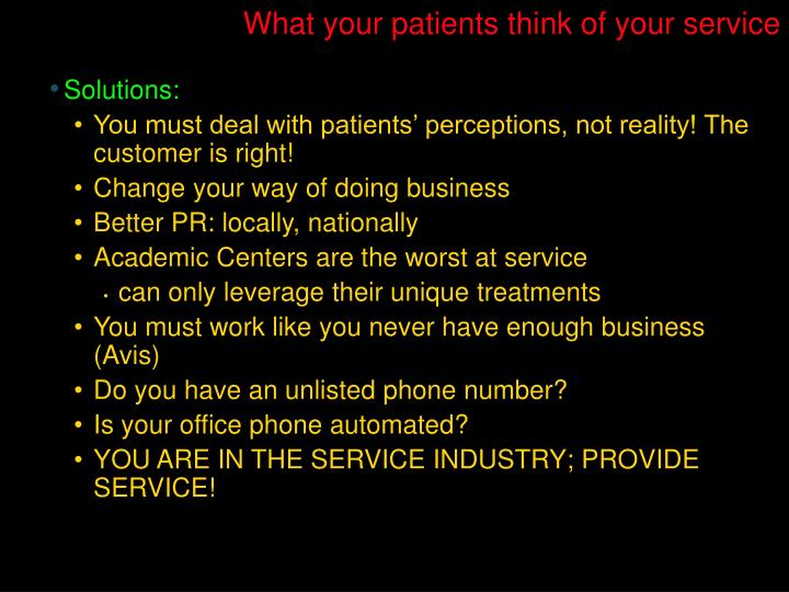 What your patients think of your service