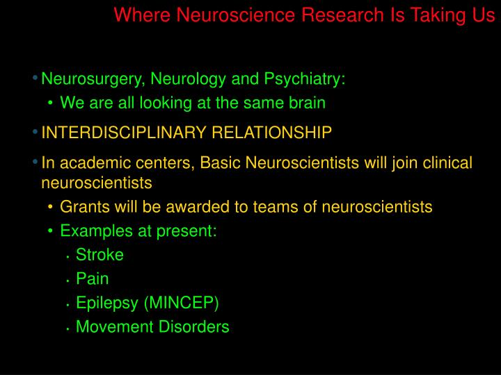 Where Neuroscience Research Is Taking Us