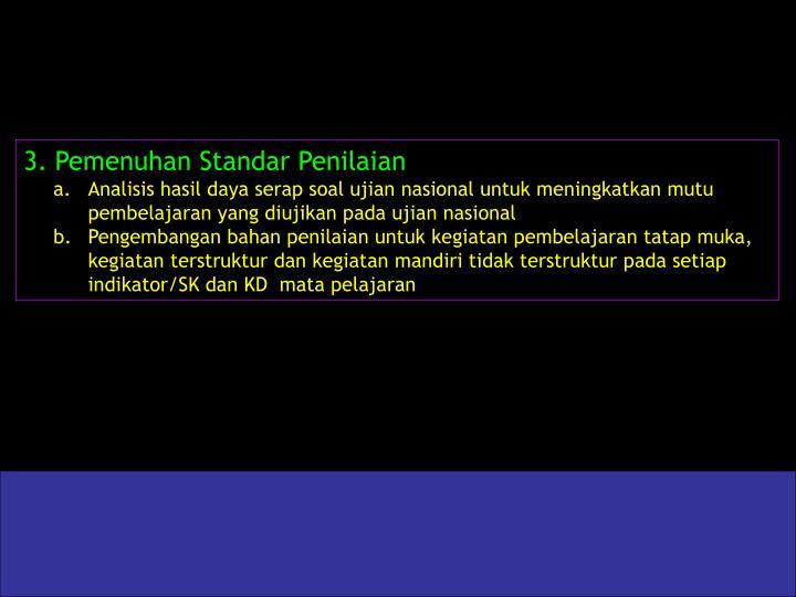 3.Pemenuhan Standar Penilaian