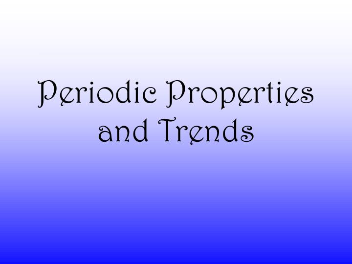 periodic properties and trends n.