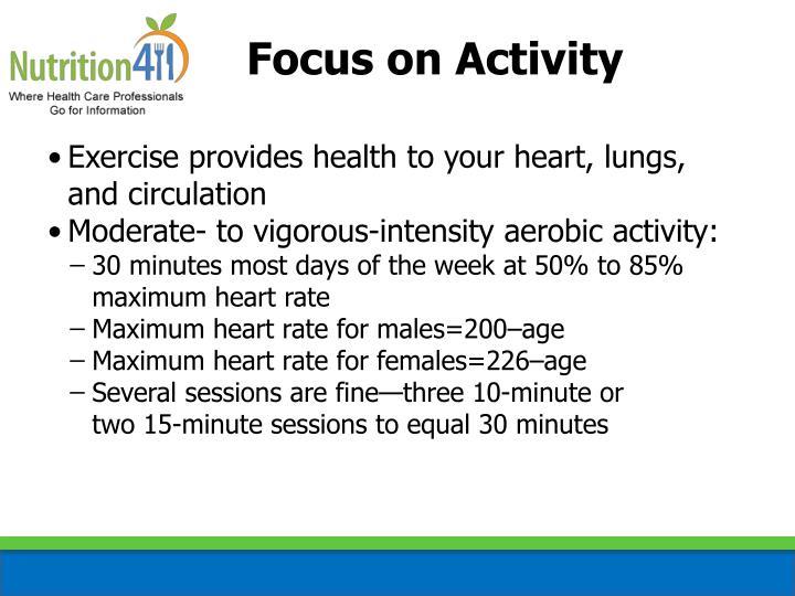 Focus on Activity