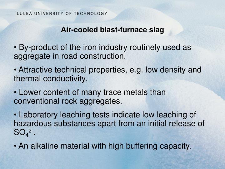 Blast Furnace Slag Properties : Ppt leaching assessment of air cooled blast furnace slag