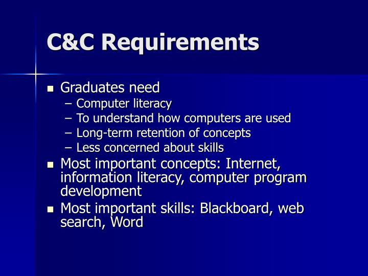C&C Requirements