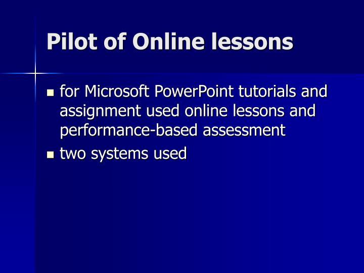 Pilot of Online lessons