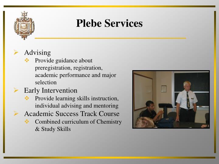 Plebe services