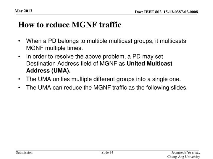 How to reduce MGNF traffic